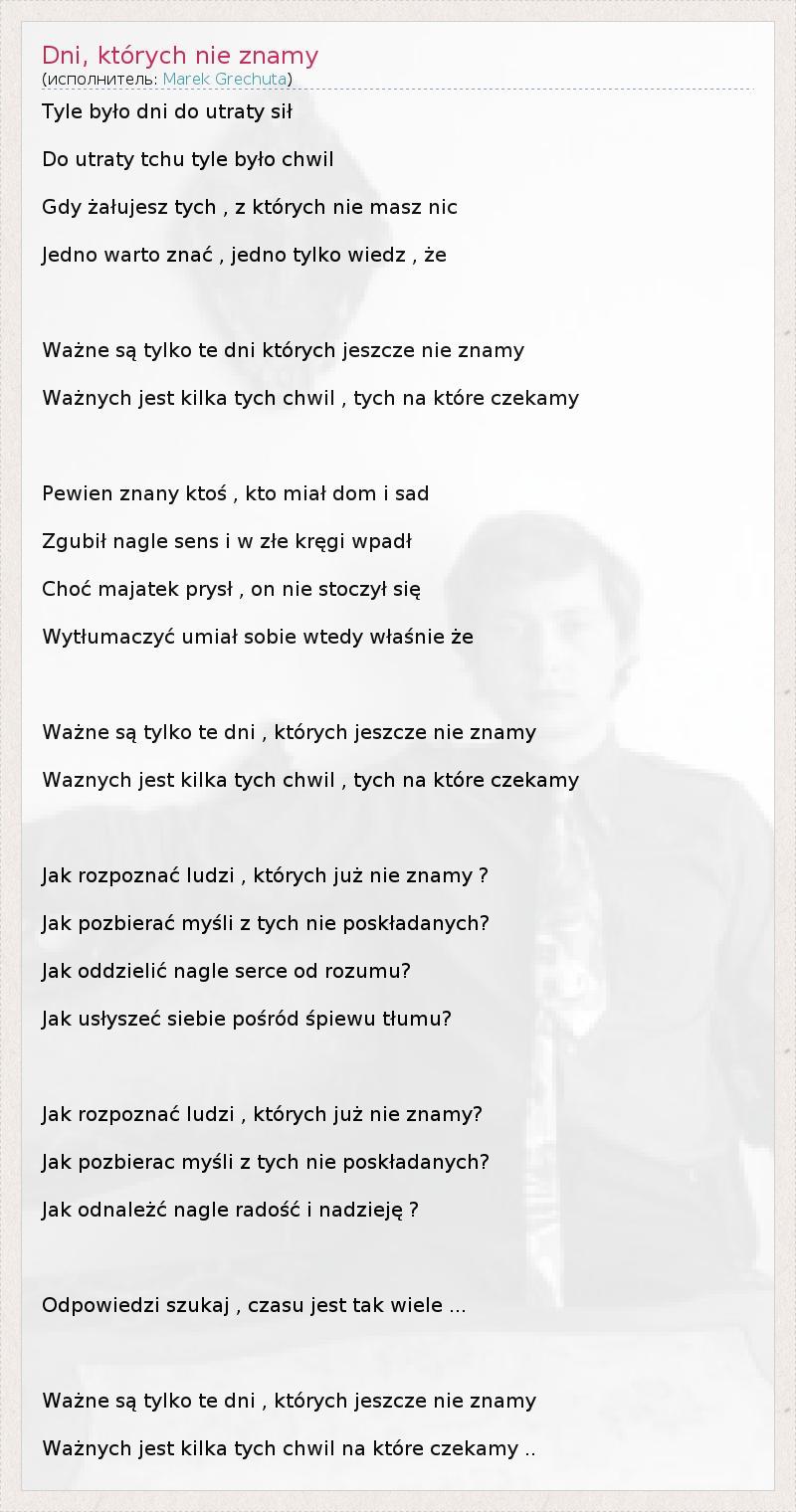 Tekst Pesni Dni Ktorych Nie Znamy Slova Pesni